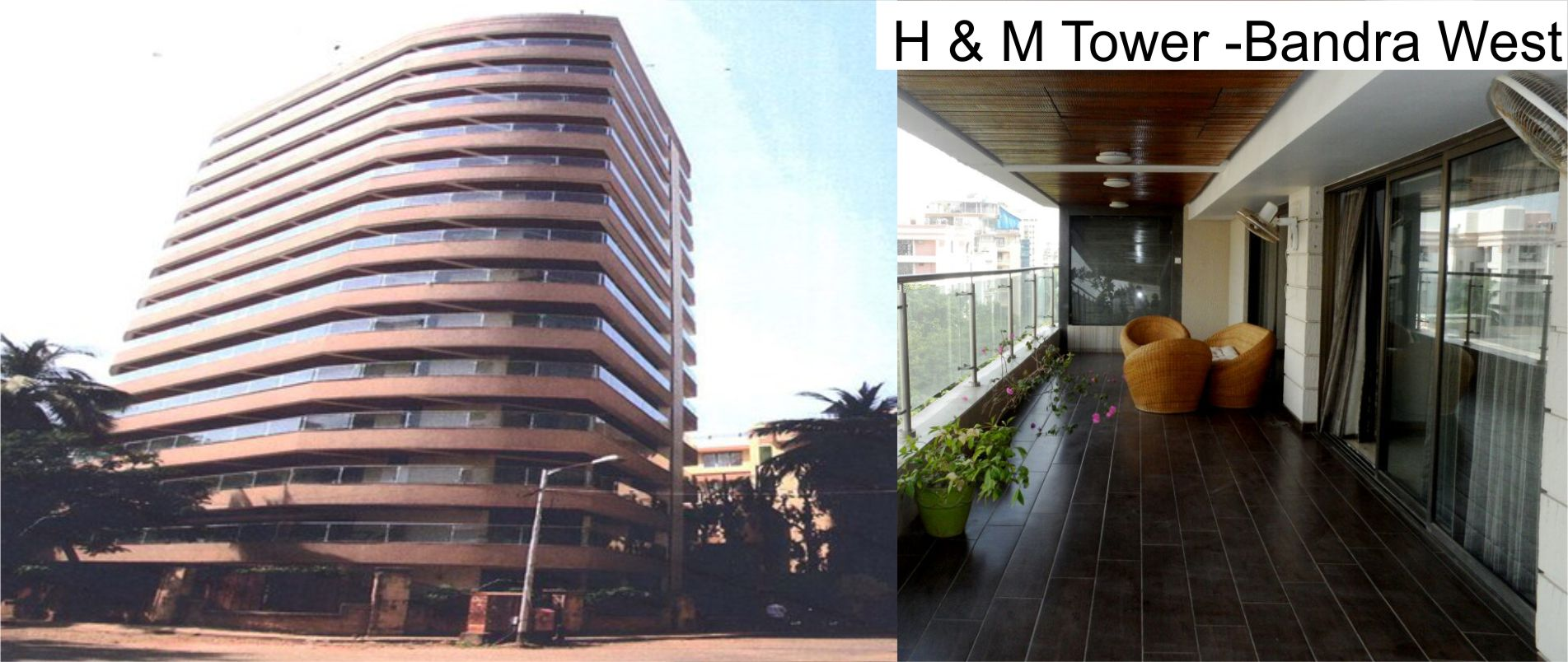 H & M Tower  -Bandra West